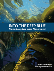 Coastal First Nations - Into the Deep Blue